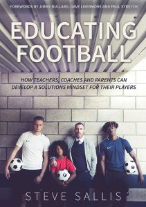Steve Sallis - Educating Football