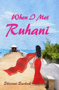When I Met Ruhani