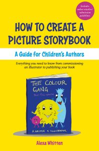 How To Create a Picture Storybook A guide for children's authors